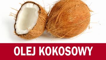 olej kokosowy właściwości miniatura